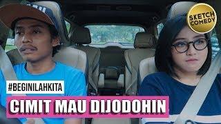 "Video "" BEGINILAH KITA "" Eps. Cimit Mau Di Jodohin MP3, 3GP, MP4, WEBM, AVI, FLV Maret 2019"