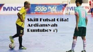 Video Ardiansyah Runtuboy ♦ Skill Trick Futsal Gila #6 ! MP3, 3GP, MP4, WEBM, AVI, FLV November 2017