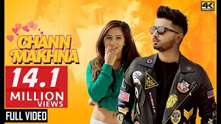 CHANN MAKHNA - AJ  | New Songs 2019 | Latest Punjabi Songs 2019 |
