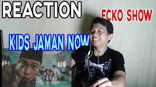 Download Lagu Reaction Lagu ECKO SHOW KIDS JAMAN NOW [ MUSIC VIDEO CLIP ] Mp3