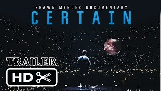 'CERTAIN' — Shawn Mendes Documentary TRAILER [HD]