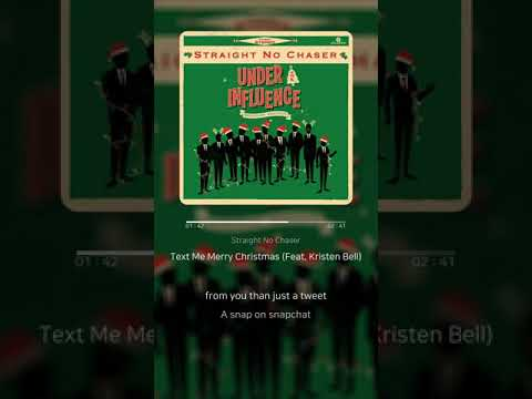 Text Me Merry Christmas (Feat. Kristen Bell) - Straight No Chaser | 가사 (Lyrics)