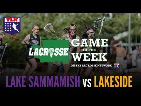 Washington States Girls Lacrosse State Championship: Lake Sammamish Vs the Lakeside School_Legjobb videk: Lacrosse
