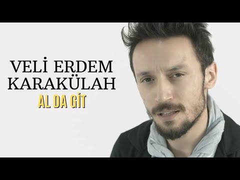 Veli Erdem Karakülah – Alda Git