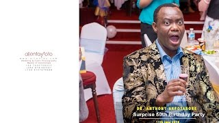 DR ANTHONY AKPOTABORE SURPRISE 50TH BIRTHDAY