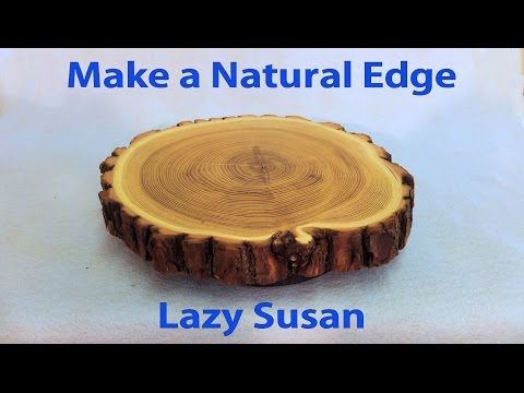 Make a Kitchen Lazy Susan with Natural Edge - a woodworkweb woodworking video