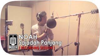 Video NOAH - Sajadah Panjang [Recording Session] MP3, 3GP, MP4, WEBM, AVI, FLV Oktober 2017