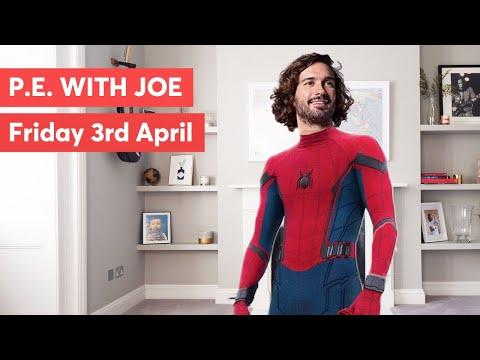 PE With Joe   Friday 3rd April 2020