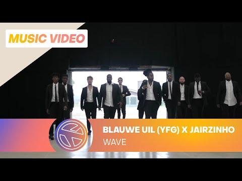Blauwe Uil (YFG) & Jairzinho - Wave (Prod. Project Money)