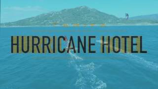 The Hurricane Hotel, Tarifa.