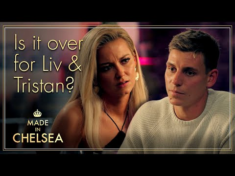 Is it OVER for Liv & Tristan? | Made in Chelsea