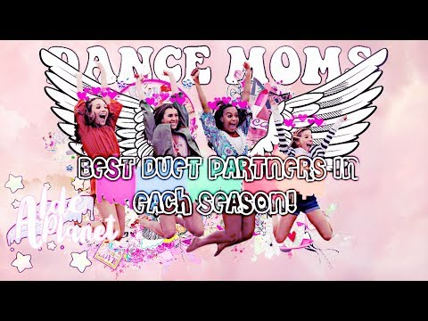Dance Moms - Best Duet Partners In Each Season!