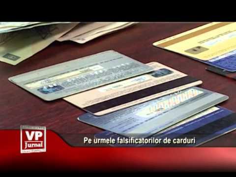 Pe urmele falsificatorilor de carduri