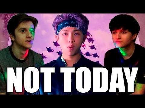 БРАТ СМОТРИТ K-POP   BTS - NOT TODAY   ПРОСТО ШОК!! (видео)