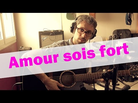 Amour sois fort (Guitare solo)