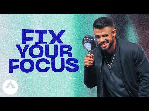 Fix Your Focus   The Other Half   Pastor Steven Furtick   Elevation Church