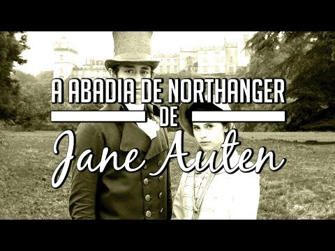 A abadia de Northanger de Jane Austen
