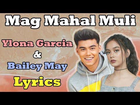 Magmahal Muli - Bailey May & Ylona Garcia [Lyrics on Screen] (видео)