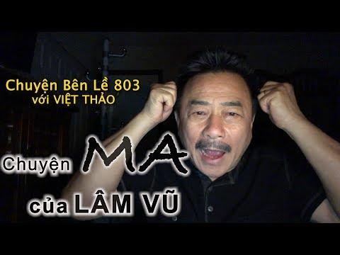 MC VIỆT THẢO- CBL(803)-CHUYỆN MA  của LÂM VŨ- February 15, 2019 - Thời lượng: 56 phút.