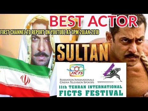 SALMAN KHAN WINS BEST ACTOR FROM 16 COUNTRIES  SULTAN 11th TEHRAN INTERNATIONAL FICTS FILM FESTIVAL