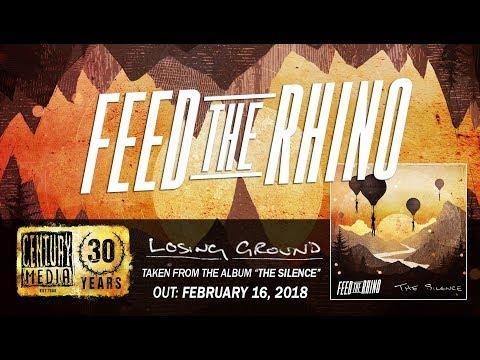 FEED THE RHINO - Losing Ground (Album Track)