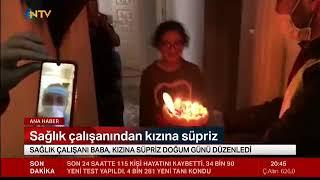 Sağlık Çalışanının Kızına Doğum Günü Sürprizi - Ntv