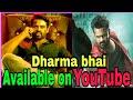 Dharma bhai ( intelligent ) full hindi dubded movie , Available on YouTube