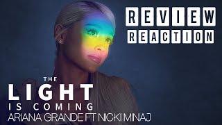 REVIEW + REACTION || Ariana Grande - The Light Is Coming ft. Nicki Minaj