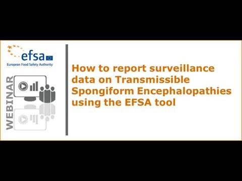 Webinar: How to report surveillance data on TSEs using EFSA's tool