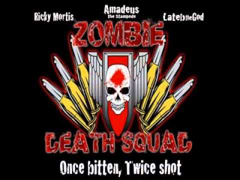 Zombie Death Squad (Ricky Mortis, Amadeus the Stampede, Lateb the God) - Bang Bang!