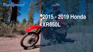 7. 2015 - 2019 Honda XR650L