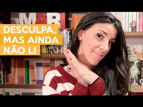 DESCULPA, MAS AINDA NÃO LI | Admirável Leitor