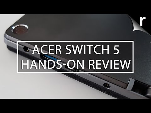 , title : 'Acer Switch 5 hands-on review: Power and versatility'