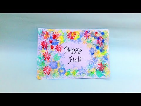 Birthday wishes for best friend - Happy Holi Greeting Card making 2018  Simple Holi Card for Kids,Colourful Holi Card Making