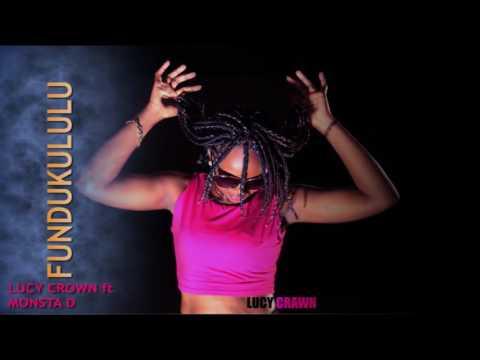 Fundukululu by Lucy Crown ft Gen. Mosta D