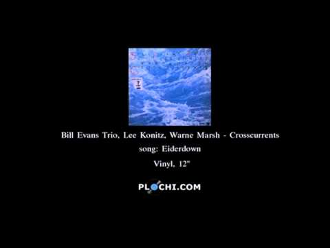 "Bill Evans Trio — ""Crosscurrents"" (Full Album)"