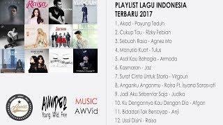 HITS LAGU INDONESIA TERBARU 2017 + Lirik