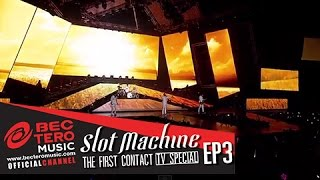 Slot Machine : The First Contact [TVSpecial EP3]