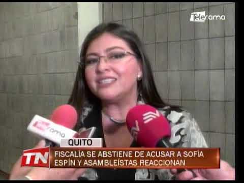 Fiscalía se abstiene de acusar a Sofía Espín y asambleístas reaccionan