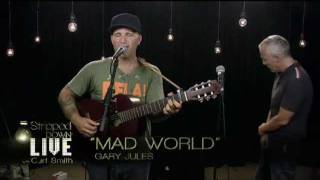 Mad World  <b>Gary Jules</b> And Curt Smith Tears For Fears Live