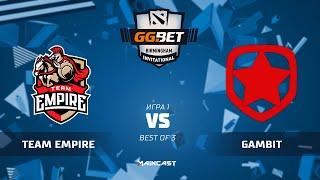 Team Empire vs Gambit Esports (карта 1), GG.Bet Birmingham Invitational | Группа B