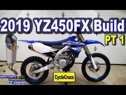 New Exhaust + Mods 🔥 | 2019 Yamaha YZ450FX BUILD Part 1