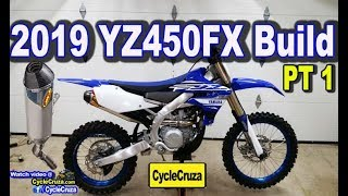 10. New Exhaust + Mods 🔥 | 2019 Yamaha YZ450FX BUILD Part 1