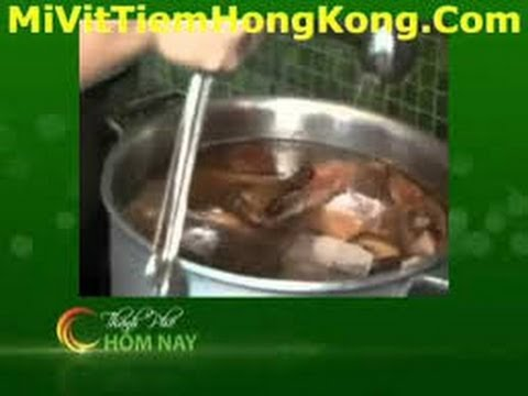 Mì Vịt Tiềm Hồng Kông - Mì Vịt Tiềm - Món Ngon - Thành Phố Hôm Nay!