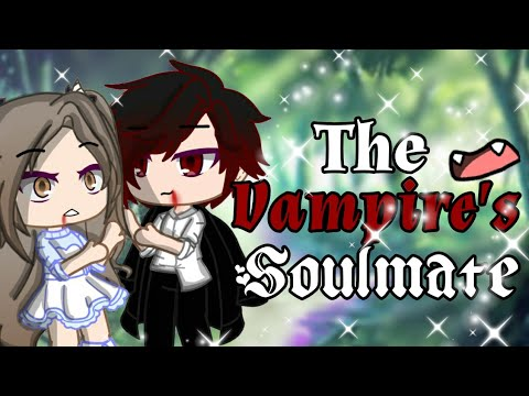 the vampire's soulmate gacha//gacha club mini movie//gcmm