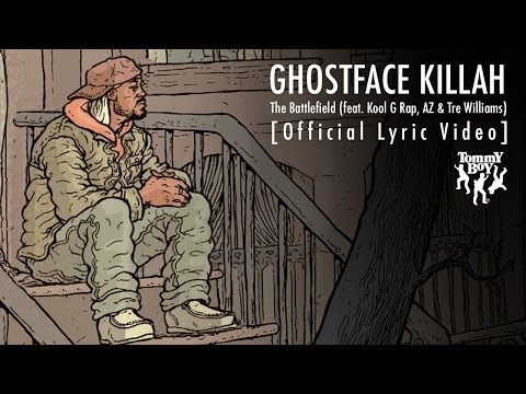 Ghostface Killah Ft. Kool G Rap, AZ & Tre Williams  - The Battlefield (Lyric Video)