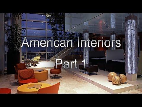 The home interiors in the USA, American Interiors, American Interior Design Part 1