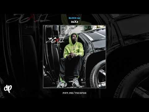 Block 125 - How Can I Lose ft G Dot Savage & BBii [36x2]