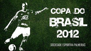 Acompanhe toda a trajetória do Verdão na Copa do Brasil 2012 - Do 1º jogo até a grande Final. INSCREVA-SE no canal e...
