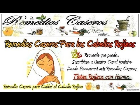 Remedios Caseros para los Cabellos Rojizos, Tintes Naturales para el Cabello, Teñir el Pelo en Rojo